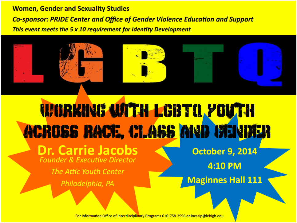 "Dr. Carrie Jacobs presents ""Working With LGBTQ Youth Across Race, Class, And Gender"""